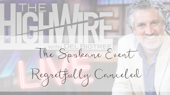 Cancellation of the Highwire Live Event