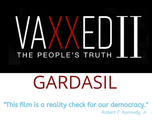 Gardasil — An excerpt from VAXXED II: The People's Truth