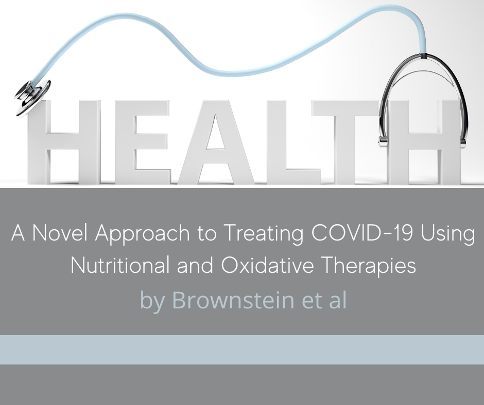 New Case Series: Treating COVID-19 Using Nutritional and Oxidative Therapies